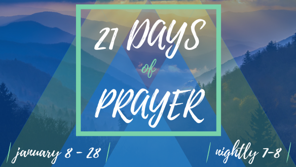21 Days of Prayer (1/17)