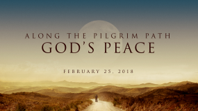 Along The Pilgrim Path - God's Peace