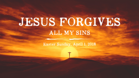 Jesus Forgives All My Sin