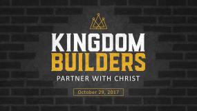 Kingdom Builders - Partner With Christ